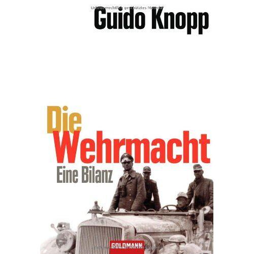 Guido Knopp - Die Wehrmacht: Eine Bilanz - Preis vom 18.11.2019 05:56:55 h