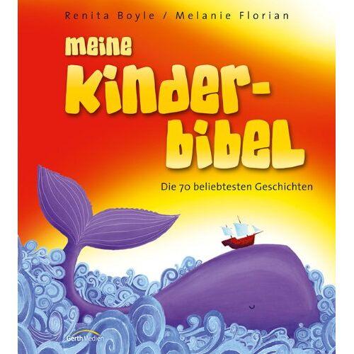 Renita Boyle - Meine Kinderbibel: Die 70 beliebtesten Gechichten - Preis vom 11.05.2021 04:49:30 h
