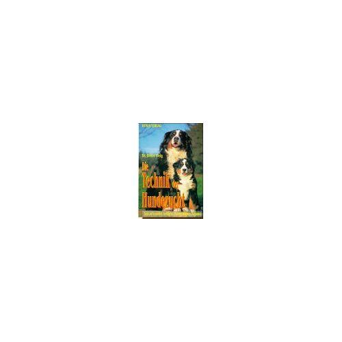 Dieter Fleig - Die Technik der Hundezucht - Preis vom 24.01.2020 06:02:04 h
