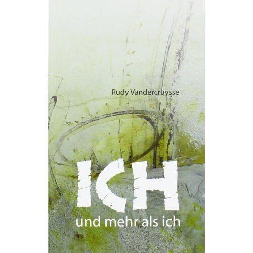 Rudy Vandercruysse - Ich und mehr als ich - Preis vom 20.10.2020 04:55:35 h