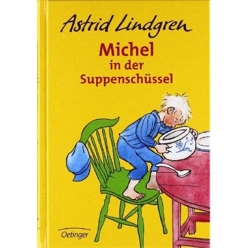 Astrid Lindgren - Michel in der Suppenschüssel: Michel in Der Suppenschussel - Preis vom 04.10.2020 04:46:22 h
