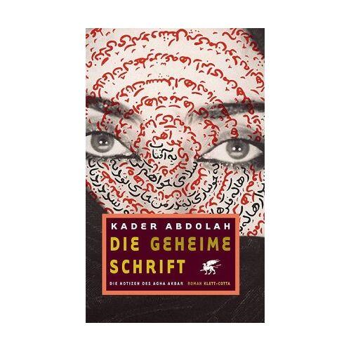 Kader Abdolah - Die geheime Schrift - Preis vom 10.09.2020 04:46:56 h