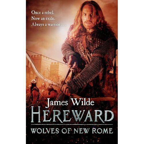 James Wilde - Hereward: Wolves of New Rome: (Hereward 4) - Preis vom 17.01.2021 06:05:38 h