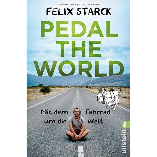Felix Starck - Pedal the World: Mit dem Fahrrad um die Welt - Preis vom 18.09.2019 05:33:40 h