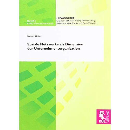 Daniel Oster - Soziale Netzwerke als Dimension der Unternehmensorganisation - Preis vom 28.03.2020 05:56:53 h