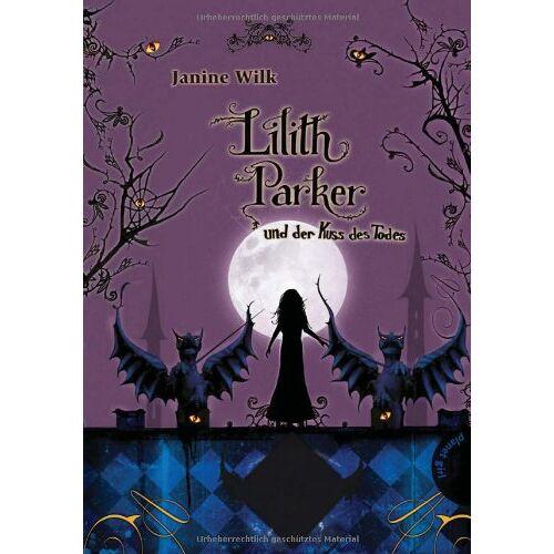 Janine Wilk - Lilith Parker, Band 2: Lilith Parker, und der Kuss des Todes - Preis vom 23.01.2020 06:02:57 h