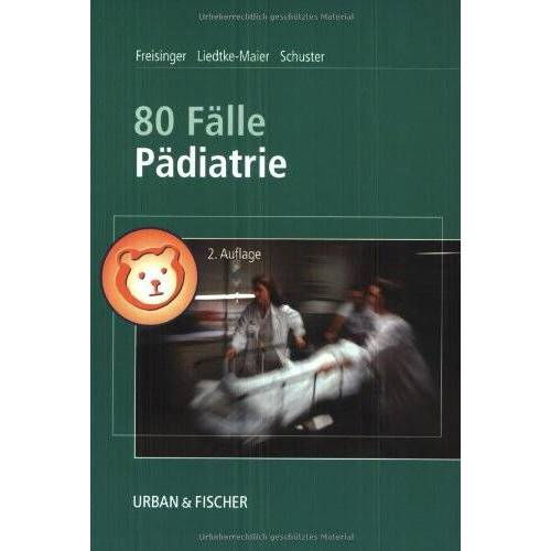 Peter Freisinger - 80 Fälle Pädiatrie - Preis vom 14.05.2021 04:51:20 h