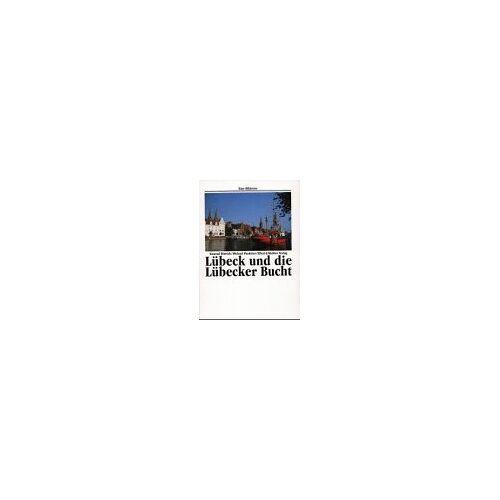 Konrad Dittrich - Lübeck und die Lübecker Bucht. Eine Bildreise - Preis vom 05.09.2020 04:49:05 h