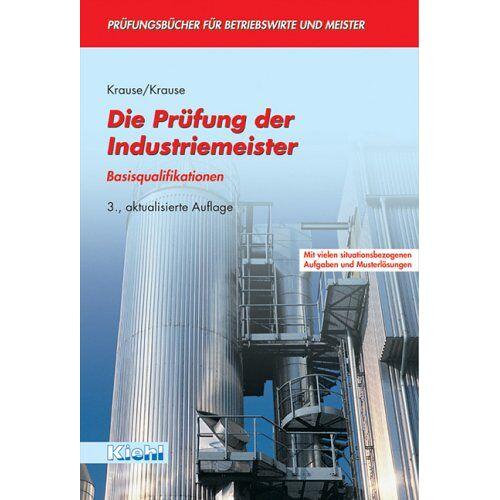 Günter Krause - Die Prüfung der Industriemeister - Preis vom 05.09.2020 04:49:05 h