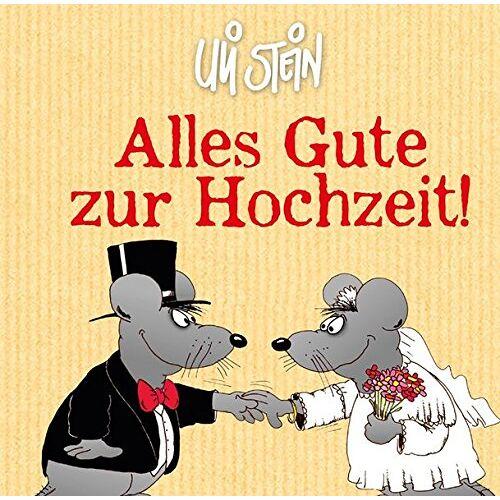 Uli Stein - Alles Gute zur Hochzeit! - Preis vom 12.11.2019 06:00:11 h
