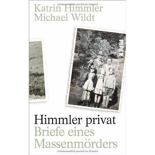 Katrin Himmler - Himmler privat: Briefe eines Massenmörders - Preis vom 24.01.2021 06:07:55 h
