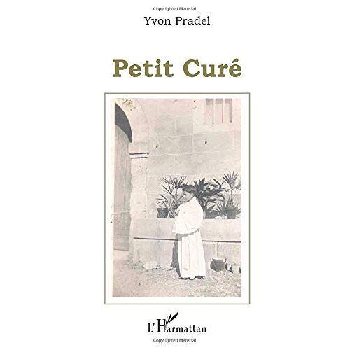 Yvon Pradel - Petit Curé - Preis vom 21.10.2020 04:49:09 h