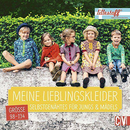 Daniele Gencalp - Meine Lieblingskleider: Selbstgenähtes für Jungs & Mädels Größe 98-134 - Preis vom 20.10.2020 04:55:35 h