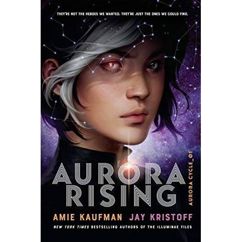 Amie Kaufman - Aurora Rising: Aurora Cycle 01 (The Aurora Cycle, Band 1) - Preis vom 21.10.2020 04:49:09 h