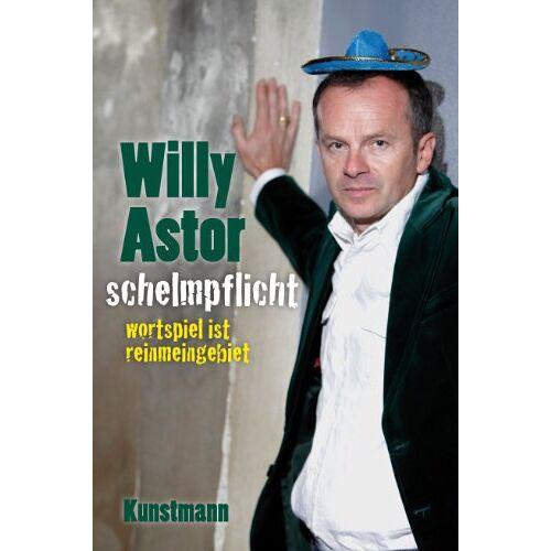 Willy Astor - Schelmpflicht: Wortspiel ist reinmeingebiet - Preis vom 03.09.2020 04:54:11 h