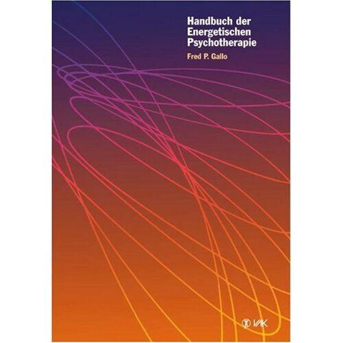 Gallo, Fred P. - Handbuch der Energetischen Psychotherapie - Preis vom 25.02.2021 06:08:03 h