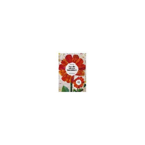 Eric Carle - Nur ein kleines Samenkorn, m. Sonnenblumensamen - Preis vom 02.11.2020 05:55:31 h