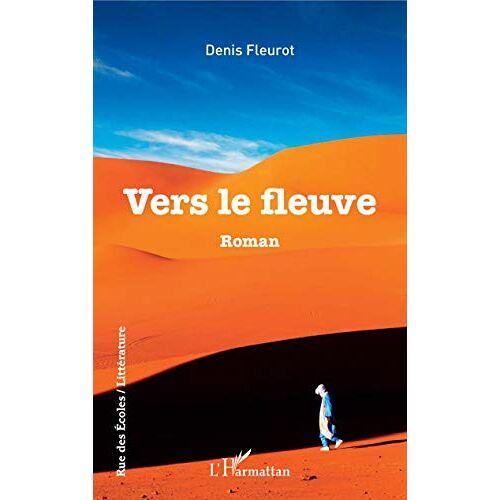 Denis Fleurot - Vers le fleuve - Preis vom 12.04.2021 04:50:28 h