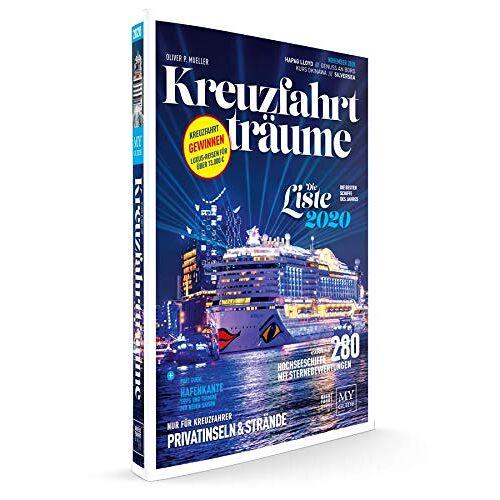 Oliver P. Mueller - KREUZFAHRTTRÄUME 2020 - Die Kreuzfahrtbibel - Preis vom 21.01.2021 06:07:38 h