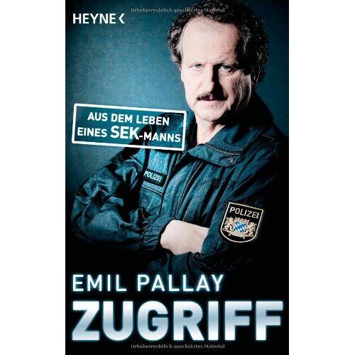 Emil Pallay - Zugriff: Aus dem Leben eines SEK-Manns - Preis vom 16.04.2021 04:54:32 h