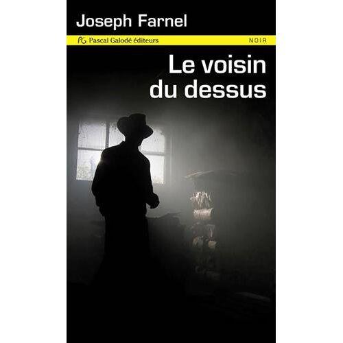 Joseph Farnel - Le voisin du dessus - Preis vom 24.02.2021 06:00:20 h