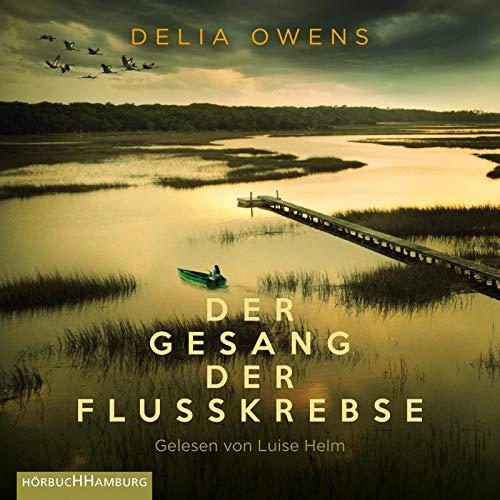 Delia Owens - Der Gesang der Flusskrebse: 2 CDs - Preis vom 21.10.2020 04:49:09 h