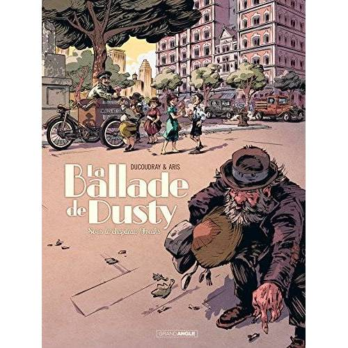 - La ballade de Dusty, Tome 2 : Sous le chapiteau Freaks - Preis vom 27.02.2021 06:04:24 h