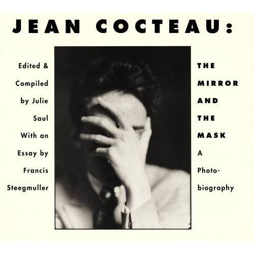 Francis Steegmuller - Jean Cocteaumirror and Mask: The Mirror and the Mask - Preis vom 05.09.2020 04:49:05 h