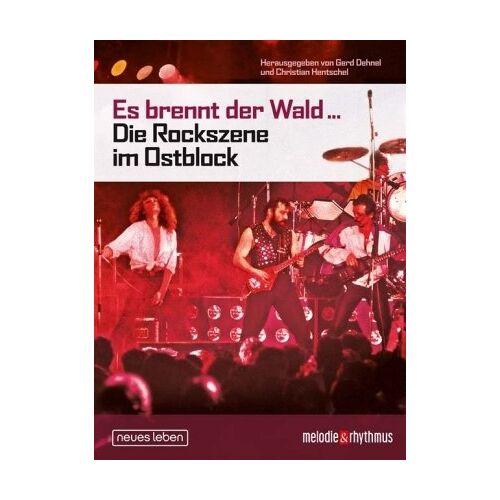 Gerd Dehnel - Es brennt der Wald... Die Rockszene im Ostblock - Preis vom 25.02.2021 06:08:03 h