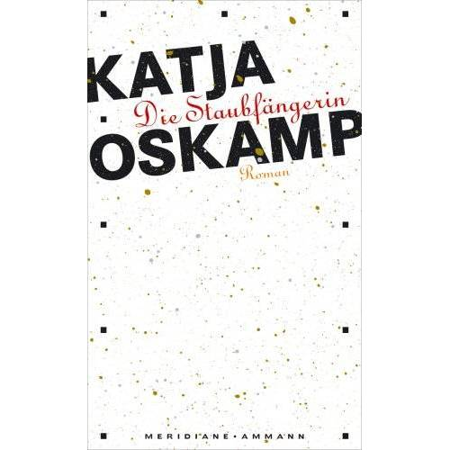 Katja Oskamp - Die Staubfängerin - Preis vom 22.10.2020 04:52:23 h