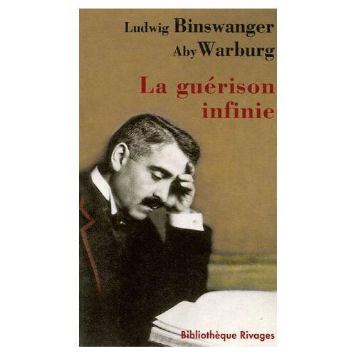 Ludwig Binswanger - La guérison infinie : Histoire clinique d'Aby Warburg - Preis vom 13.05.2021 04:51:36 h