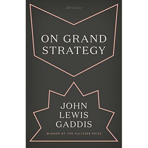 Gaddis, John Lewis - On Grand Strategy - Preis vom 05.09.2020 04:49:05 h