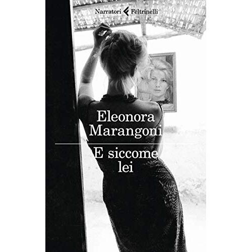 Eleonora Marangoni - E siccome lei - Preis vom 08.05.2021 04:52:27 h