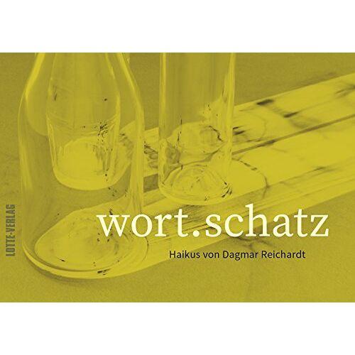 Dagmar Reichardt - Wort.Schatz: Haikus von Dagmar Reichardt - Preis vom 13.04.2021 04:49:48 h