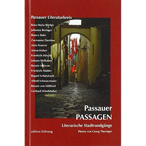 Passauer Literarturkreis - Passauer Passagen: Literarische Stadtrundgänge - Preis vom 10.04.2021 04:53:14 h