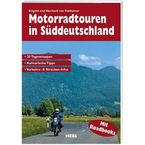 Brigitte von Puttkamer - Motorradtouren in Süddeutschland - Preis vom 13.10.2019 05:04:03 h