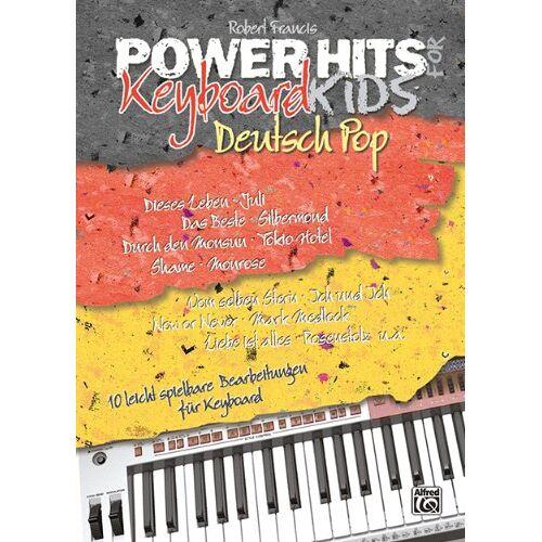 Robert Francis - Power Hits For Keyboard Kids, Deutsch Pop: 10 leicht spielbare Keyboardbearbeitungen aktueller, deutscher Pop Hits - Preis vom 11.04.2021 04:47:53 h