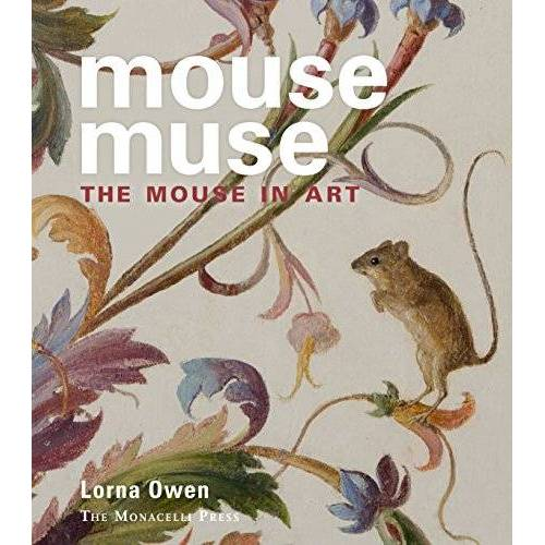 Lorna Owen - Mouse Muse: The Mouse in Art - Preis vom 22.01.2021 05:57:24 h