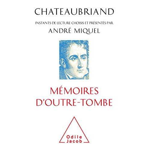 - Chateaubriand, mémoires d'outre-tombe - Preis vom 21.10.2020 04:49:09 h