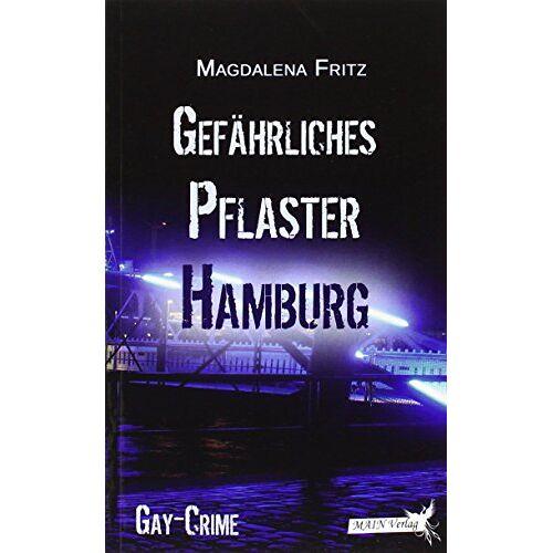 Magdalena Fritz - Gefährliches Pflaster Hamburg - Preis vom 16.01.2021 06:04:45 h