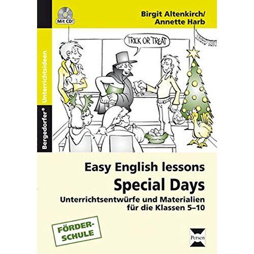 Birgit Altenkirch - Special Days: Unterrichtsentwürfe und Materialien für die Klassen 5 - 10 (Easy English Lessons) - Preis vom 19.09.2019 06:14:33 h
