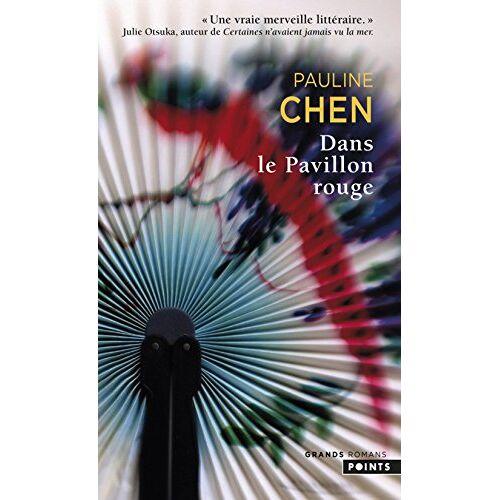 Pauline Chen - Dans le Pavillon rouge - Preis vom 27.02.2021 06:04:24 h