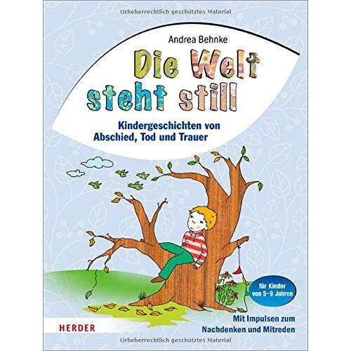 Andrea Behnke - Die Welt steht still - Preis vom 14.04.2021 04:53:30 h