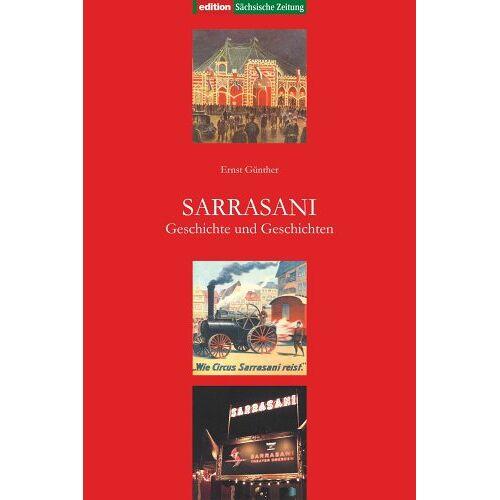 Günther Ernst - Sarrasani. Geschichte und Geschichten - Preis vom 27.02.2021 06:04:24 h