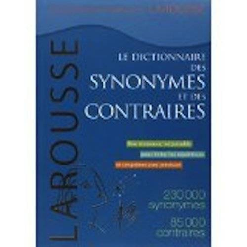 - Synonymes & contraires : 200000 synonymes, 80000 contraires - Preis vom 20.10.2020 04:55:35 h