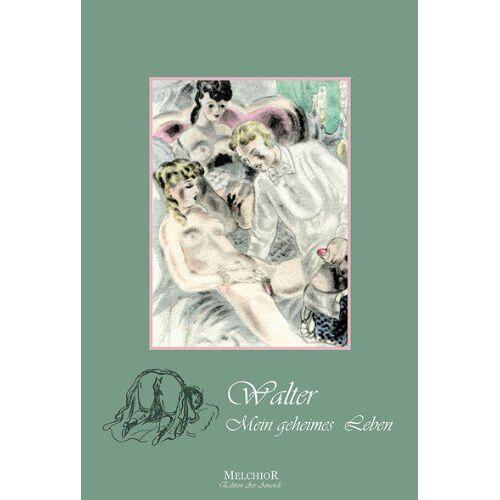 XXX - Walter - Mein geheimes Leben - Preis vom 13.05.2021 04:51:36 h