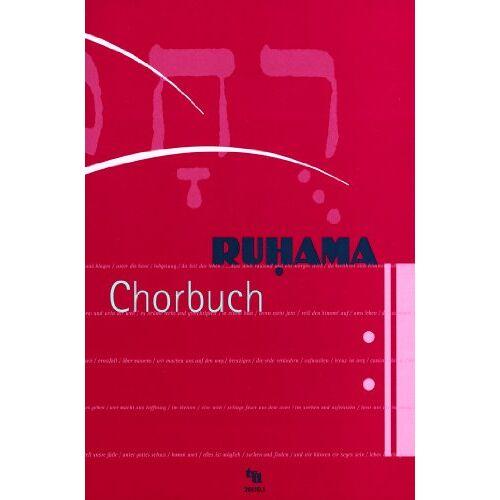 Thomas Laubach - Ruhama Chorbuch - Preis vom 27.02.2021 06:04:24 h