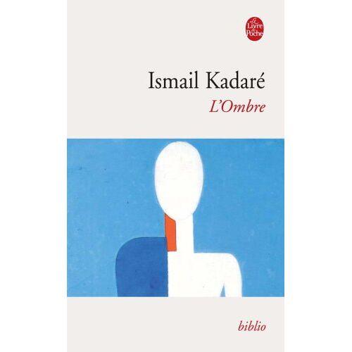 I. Kadare - L Ombre (Ldp Bibl Romans) - Preis vom 20.10.2020 04:55:35 h