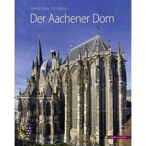 Walter Maas - Der Aachener Dom - Preis vom 01.03.2021 06:00:22 h