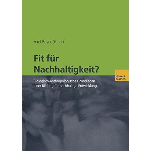 Axel Beyer - Fit für Nachhaltigkeit? - Preis vom 06.09.2020 04:54:28 h